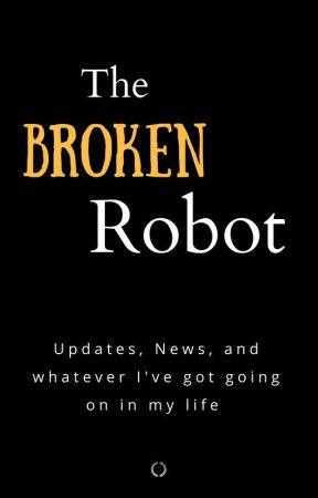 The Broken Robot by jilguera