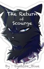 The Return Of Scourge by Dyatora_Blue