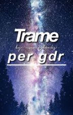 Trame per gdr  by martsbooks