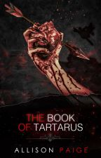 The Book of Tartarus by allisonpaigeofficial