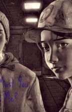 Why Must You Leave Me (Gabentine. Gabe x Clementine Fanfiction) by TheMegaWeaboo