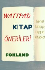 WATTPAD KİTAP ÖNERİLERİ by FOKLAND
