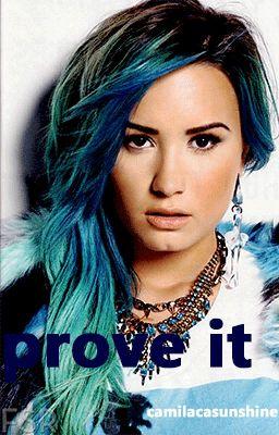 prove it. (Demi Lovato lesbian fanfic)