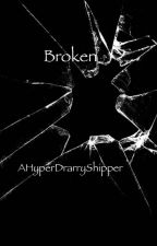 Broken (A Drarry Fanfiction) by AHyperDrarryShipper
