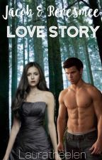 The Untold Story-Jacob & Renesmee Love Story by emilywatson21