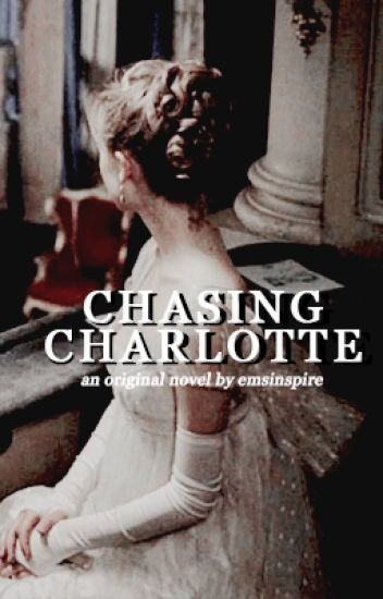 Chasing Charlotte