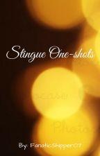 Stingue One-shots by FanaticShipper07