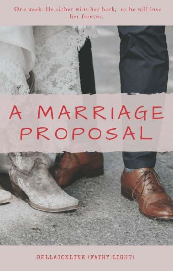 A Marriage Proposal
