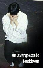 un avergonzado baekhyun ; cb by baekxcy