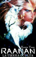 Raanan: la tierra oculta by RavenYoru