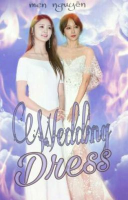 Đọc truyện [Oneshot] [HaJung] Wedding Dress [EXID]