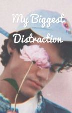 My biggest Distraction {Ethan Dolan} by TickleADolan