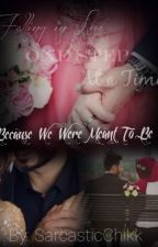 Because We Were Meant To Be by WreckedHearts511