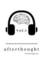 Afterthought Vol. 1 | ✓ by VyshWrites