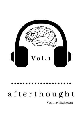Afterthought Vol. 1 (NOW A PUBLISHED PAPERBACK) by CloudedReign