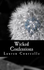 Wicked Confessions (Excerpt Only) by Lauren_Courcelle