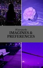 waterparks imagines / preferences  by sunshineawsten
