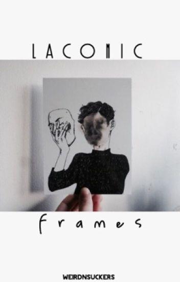 Laconic Frames