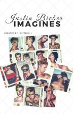 Justin Bieber Imagines (Request Closed) by -Kitteen-
