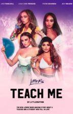 Teach me  -Jerrie- ✔️ by LittleMuffinn