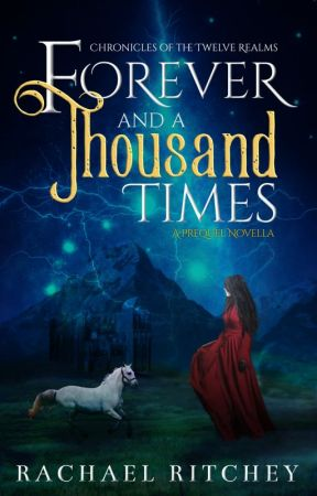 Forever and a Thousand Times by rachaelritchey