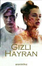 Gizli Hayran by _anonim1