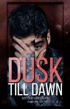 Dusk till dawn [Z.M.] by KimRosieHyun