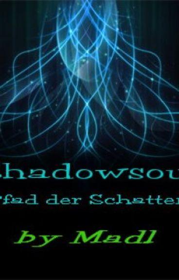 Shadowsoul - Pfad der Schatten - A Book by Madl by EvangelinePandima