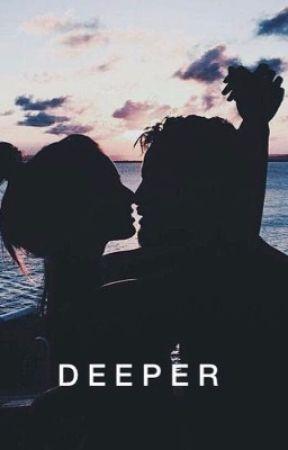 Deeper by prettylittlewriter24