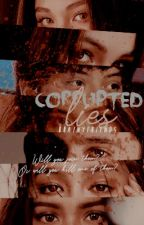 Corrupted Lies by brainyfriends