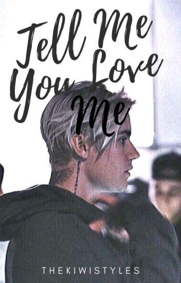 Tell Me You Love Me 《Bieber》✔