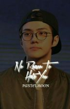 No Reason To Hate You •osh by pastelhoon