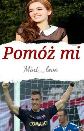 Pomóż mi   K. Piątek by Mint_love