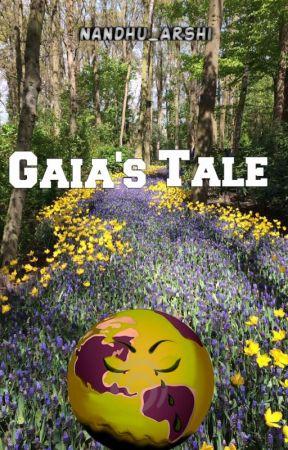 Gaia's Tale by Nandhu_Arshi