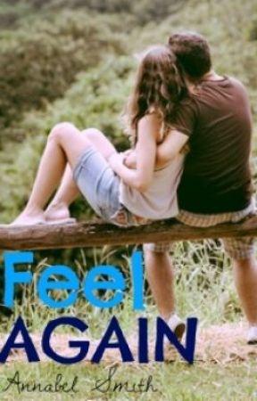 Feel Again by Hellogoats446