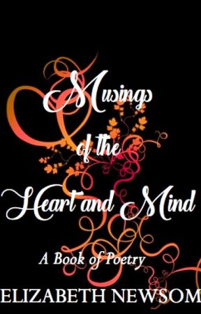Musings of the Heart and Mind: A Book of Poetry - Mending the Broken