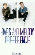 Bars and Melody Preferencje  by Unistus