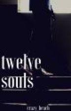 twelve souls by Mrcockie0