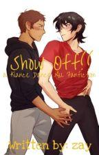 Show off!! - a Klance Dance AU fanfiction  by zaysgodcomplex