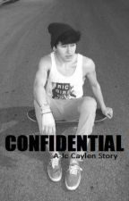 Confidential: A Jc Caylen Story by emmaleigh11