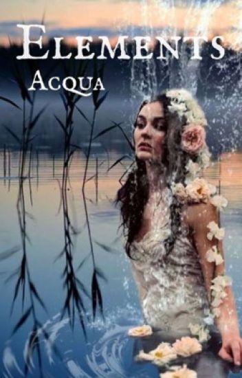 Elements || Acqua