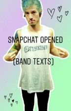 Snapchat Opened [Band Texts] (COMPLETE) by lovelyweekes
