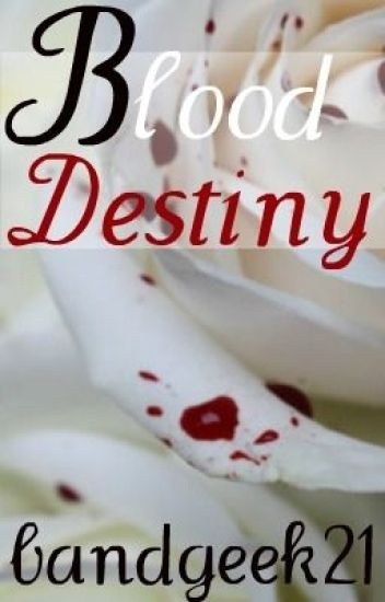 Blood Destiny