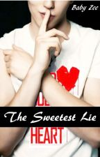 The Sweetest Lie (One Shot) by MyBabyZee