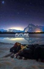 Future [Friendship Series ▪ Book #2] by volevosapervolare