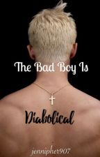 The Bad Boy Is Diabolical by jennipher907