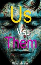 Us vs Them by GrimReader