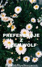 Pierwotna ja nie pieprzyłaby się z tobą - Czyli Preferencje z Teen Wolf by MyDaddyDerekHale