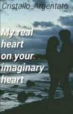 My real heart on your imaginary heart by _the_spectre_