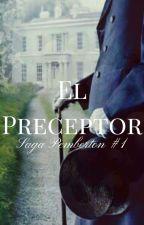 El Preceptor [2019] by IvonTL